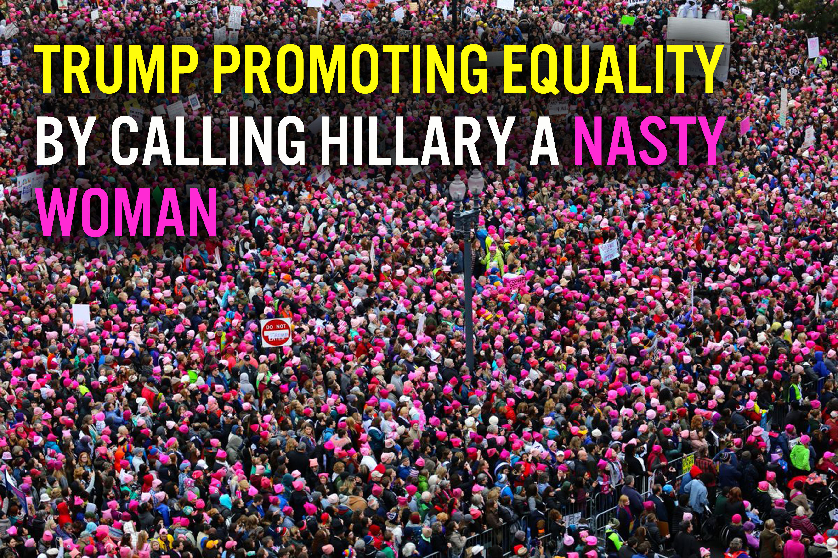 Nasty Women and Men