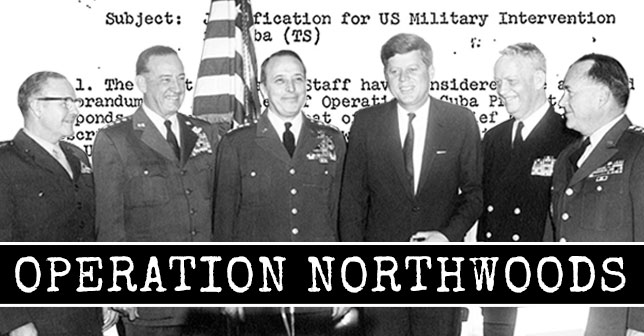 1962- Operation Northwoods